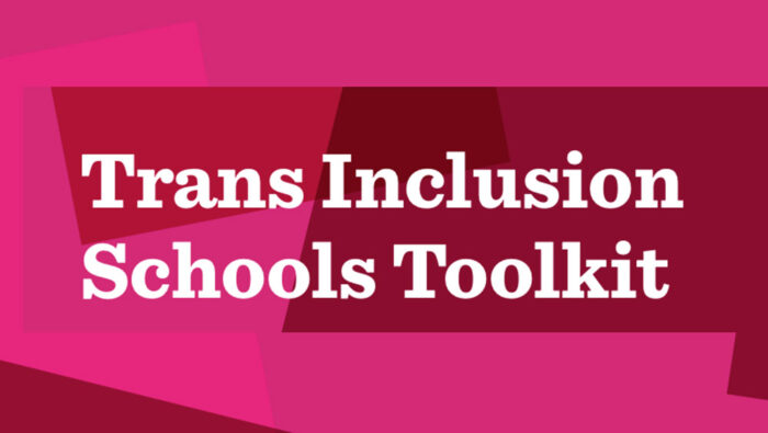 Trans Inclusion Schools Toolkit